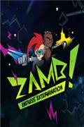 ZAMB!無盡的毀滅